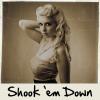 Shook 'em Down