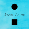 Shape of Me
