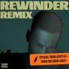 Rewinder (Remix)