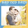 Bad Old Days
