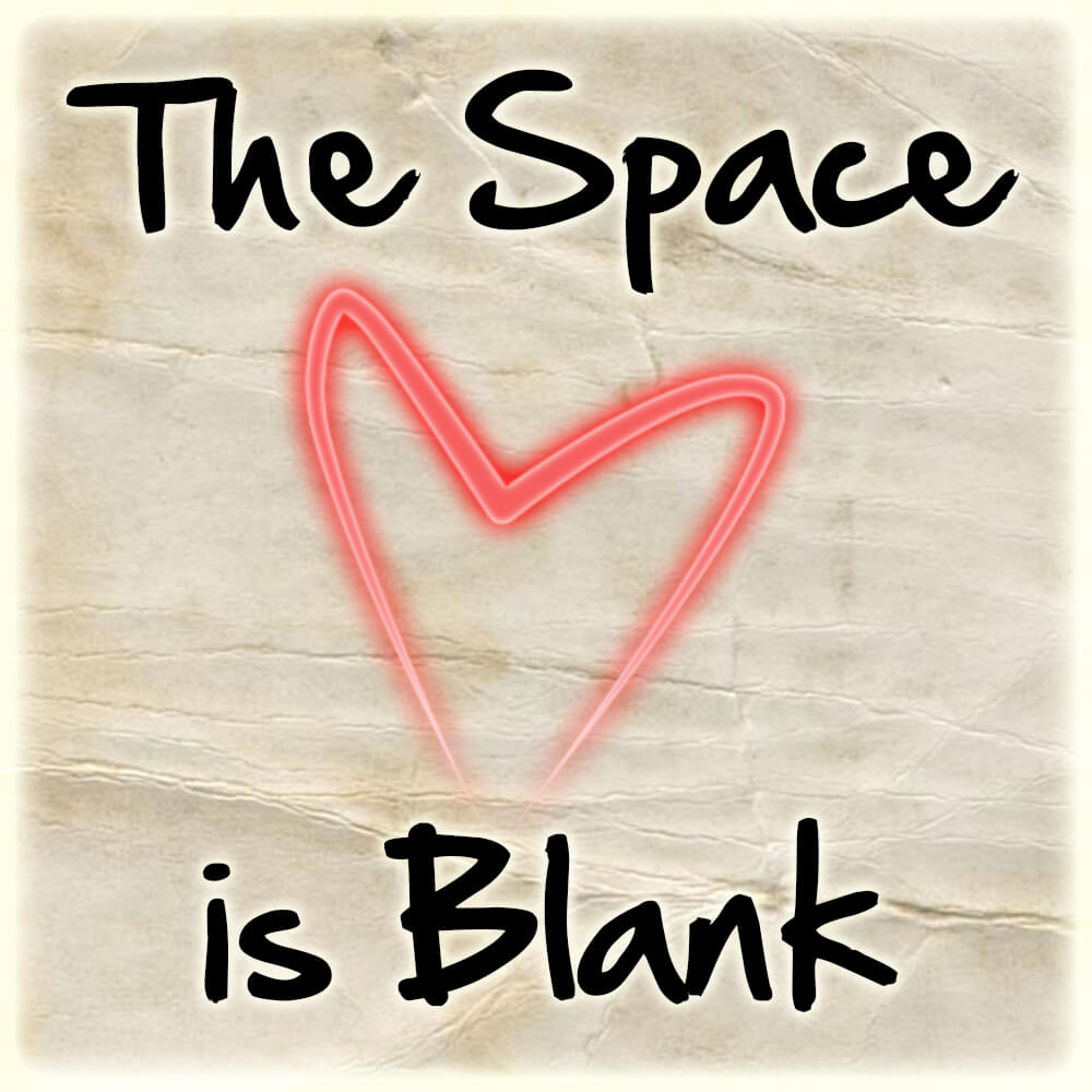 The Space is Blank