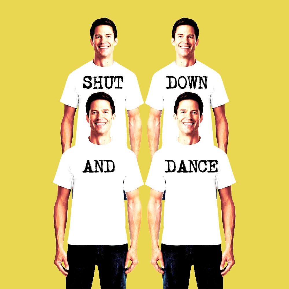 Shut Down and Dance