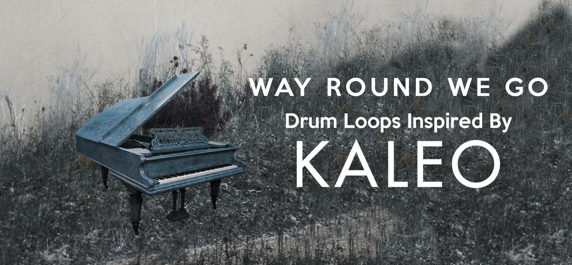 Way Down We Go Drum Loops Inspired by Kaleo