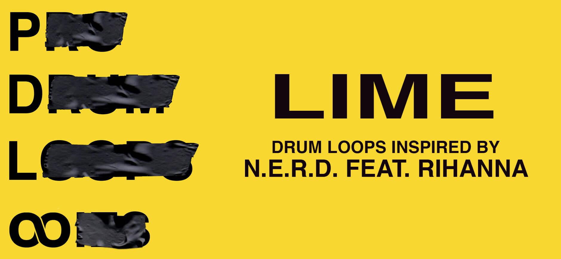 Lemon Drum Loops Inspired by NERD feat. Rihanna