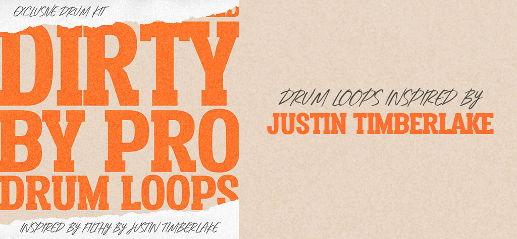 Filthy Drum Loops Inspired by Justin Timberlake