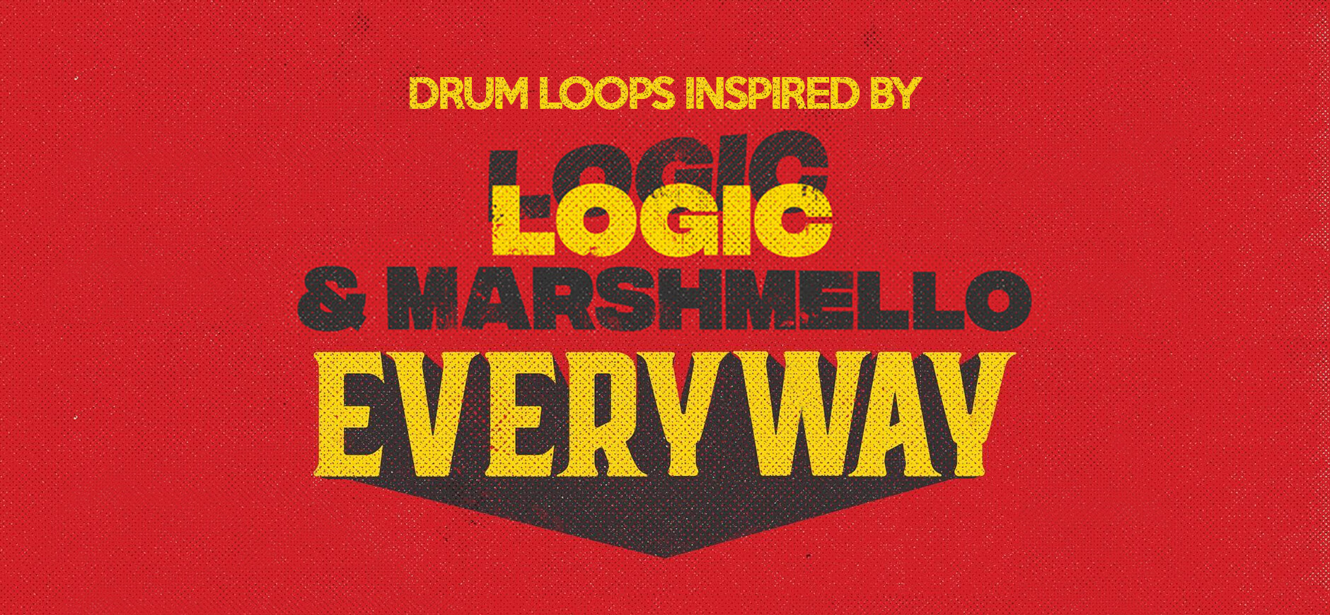 Everyday Drum Loops Kit Inspired by Logic & Marshmello