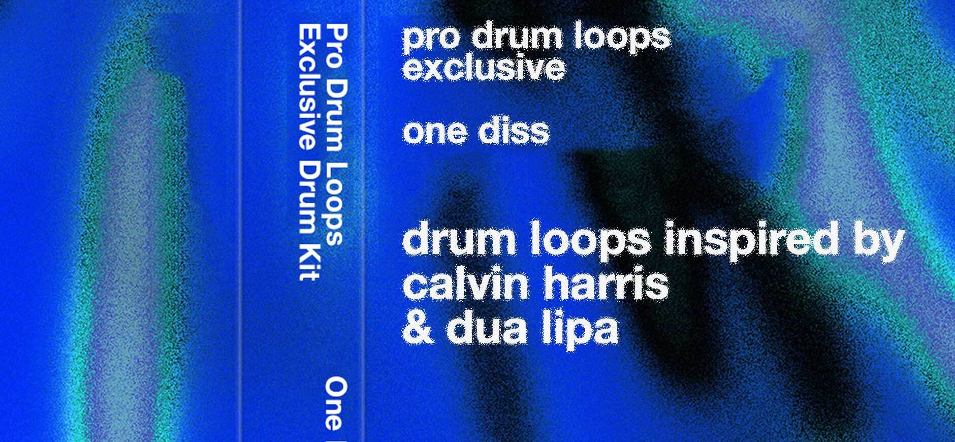 One Kiss Drum Loops Kit Inspired by Calvin Harris & Dua Lipa