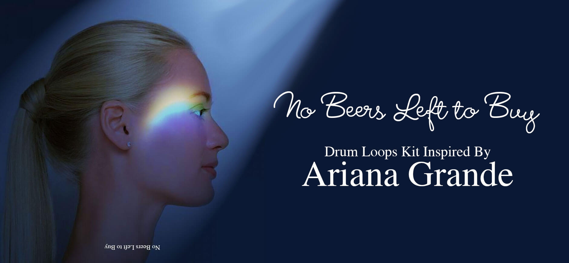 No Tears Left to Cry Drum Loops Kit Inspired by Ariana Grande