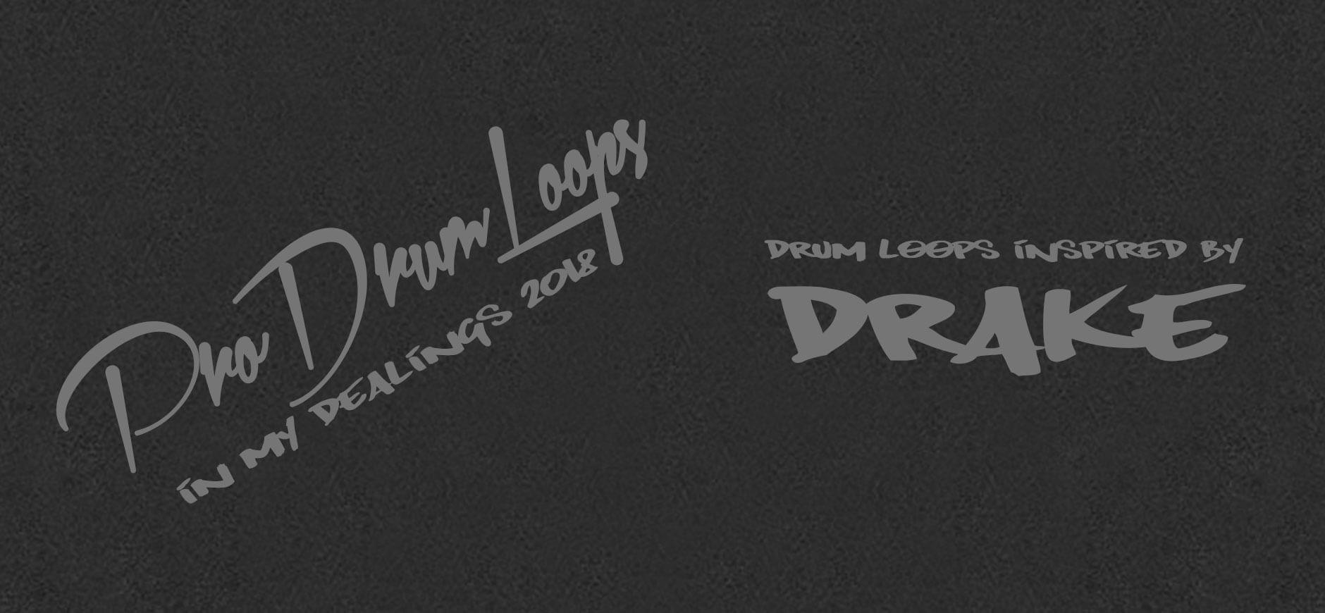 In My Feelings Drum Loops Kit Inspired by Drake
