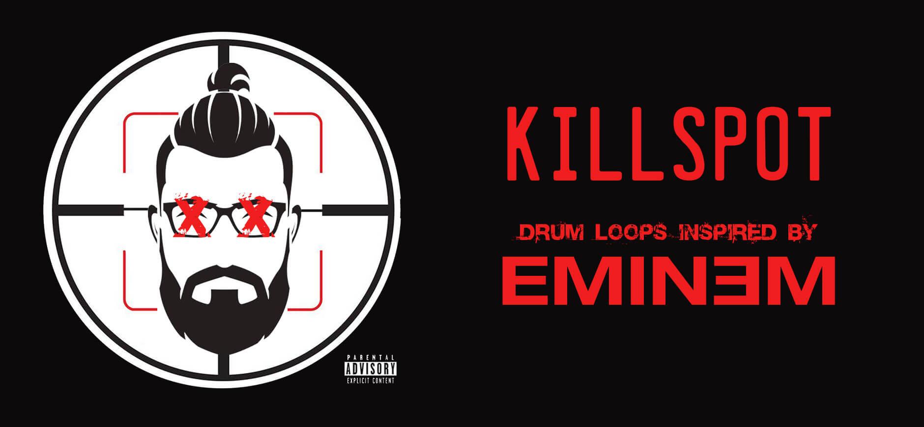 Killshot Drum Loops Kit Inspired by Eminem